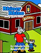 Rhiney Goes to School - The Life of Rhiney…