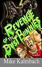 Revenge of the Dust Bunnies (Spooky Snacks)…