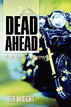 Dead Ahead: A Jo Spence Mystery by Jen…
