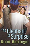 Hartinger, Brent: The Elephant of Surprise (The Russel Middlebrook Series) (Volume 4)