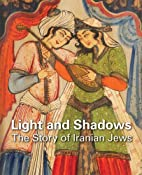 Light and shadows : the story of Iranian…