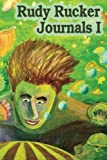 Rucker, Rudy: Journals I