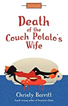 Death of the Couch Potato's Wife by…
