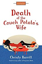 Death of the Couch Potato's Wife by Christy…