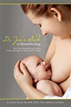 Dr. Jen's Guide to Breastfeeding by…