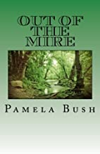 Out of the Mire (Whirlwind Series) by Pamela…
