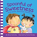 Spoonful of Sweetness: and other delicious…