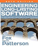 Fox, Armando: Engineering Long-Lasting Software: An Agile Approach Using SaaS and Cloud Computing, Beta Edition