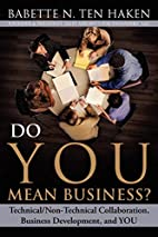 Do You Mean Business?…