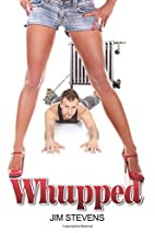 Whupped by Mr. Jim Stevens