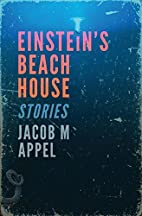 Einstein's Beach House by Jacob M. Appel