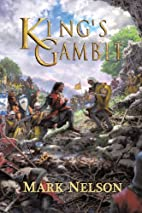 King's Gambit by Mark Nelson