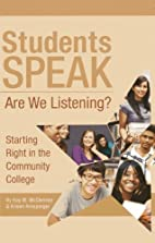Students Speak: Are We Listening? by Kay M.…