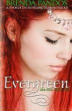Evergreen: Mer Tales #2 by Brenda Pandos