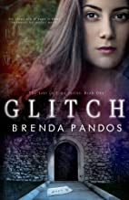 Glitch (Lost in Time #1) by Brenda Pandos