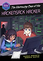 The Harrowing Case of the Hackensack Hacker…