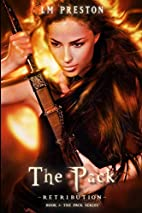 The Pack: Retribution by LM. Preston
