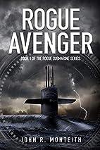 Rogue Avenger (Rogue Submarine) (Volume 1)…