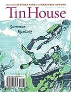 Tin House 56 (Summer 2013): Summer Reading…