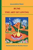 Rumi, Jalaluddin: Rumi: The Art of Loving