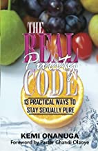 The Real Purity Code: 13 Practical Ways to…