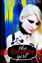 The Forever Girl: Forever Girl Series,…