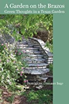 A Garden On The Brazos: Green Thoughts in a…