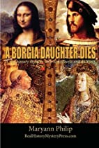 A Borgia Daughter Dies: A real history…