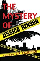 The Mystery of Jessica Benson by C. K.…