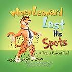 When Leonard Lost His Spots by Monique Costa