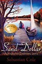 Sand Dollar: A Story of Undying Love by…