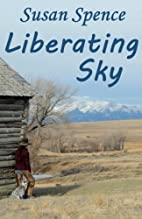 Liberating Sky by Susan Spence