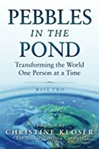 Pebbles in the Pond (Wave Two): Transforming…