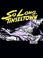 Blutch: So Long, Silver Screen by Blutch