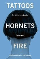 Tattoos, Hornets & Fire: The Millennium…