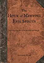 The Hour of Meeting Evil Spirits: An…