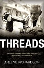 Threads: One Family's Unlikely Adventure in…