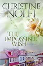 The Impossible Wish (Liberty Series Book 3)…