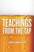 Teachings From the Tap: Life Lessons From…