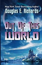 Out of This World by Douglas Richards