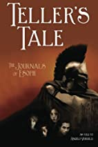 Teller's Tale: The Journals of Esoph by…