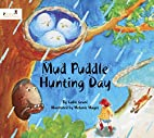 Mud Puddle Hunting Day by Callie Grant