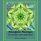 Mandala Messages: Do Not Fear Your Potential…