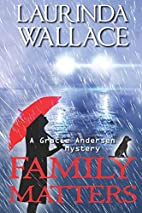 Family Matters (A Gracie Andersen Mystery)…