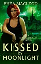 Kissed by Moonlight (Book Four of the…