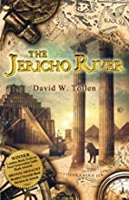 The Jericho River: A Novel About the History…