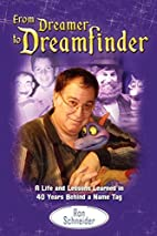 From Dreamer to Dreamfinder: A Life and…