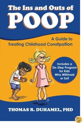 The Ins and Outs of Poop: A Guide to Treating Childhood Constipation
