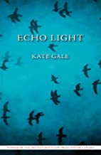 Echo Light by Kate Gale