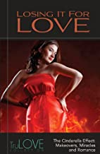 Losing It for Love: TruLove Collection by…
